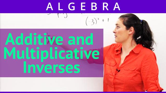 Additive and Multiplicative Inverses - Concept