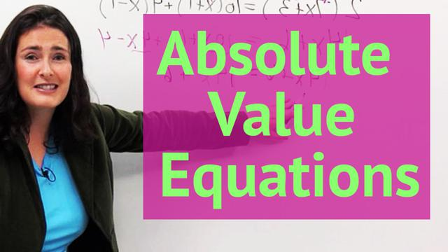 Absolute Value Equations - Concept