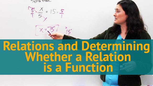 Relations and Determining Whether a Relation is a Function - Concept