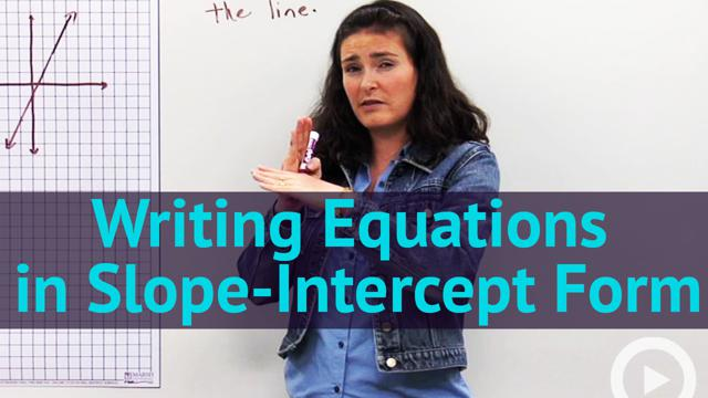 Writing Equations in Slope-Intercept Form - Concept