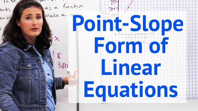 Point-Slope Form of Linear Equations - Concept