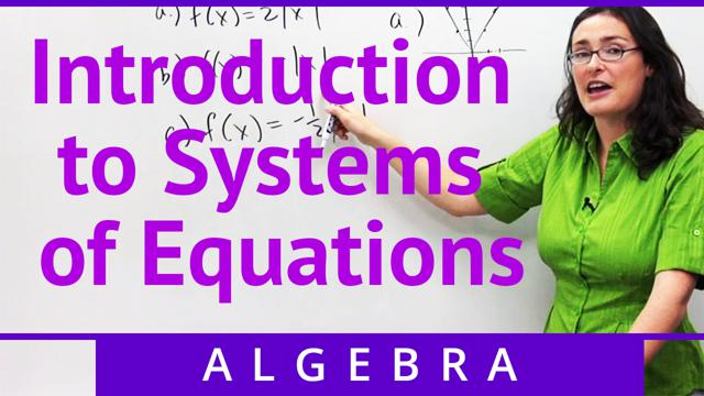 Introduction to Systems of Equations - Concept