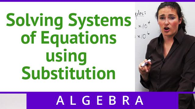Solving Systems of Equations using Substitution - Concept