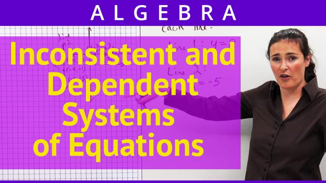 Inconsistent and Dependent Systems of Equations - Concept
