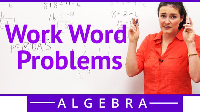 Work Word Problems - Concept