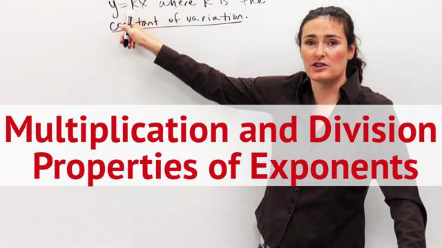 Multiplication and Division Properties of Exponents - Concept