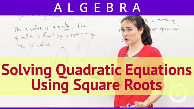 Solving Quadratic Equations Using Square Roots - Concept