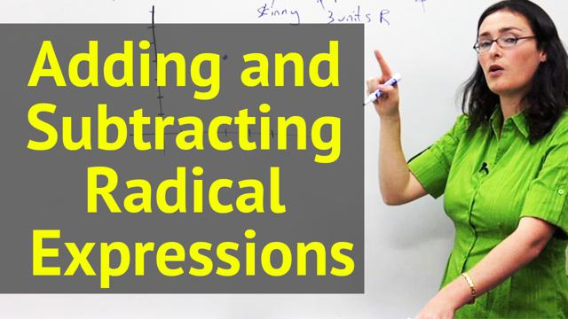Adding and Subtracting Radical Expressions - Concept