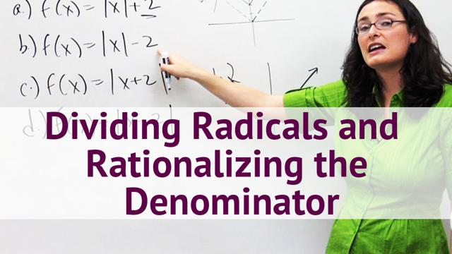 Dividing Radicals and Rationalizing the Denominator - Concept