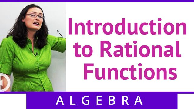Introduction to Rational Functions  - Concept