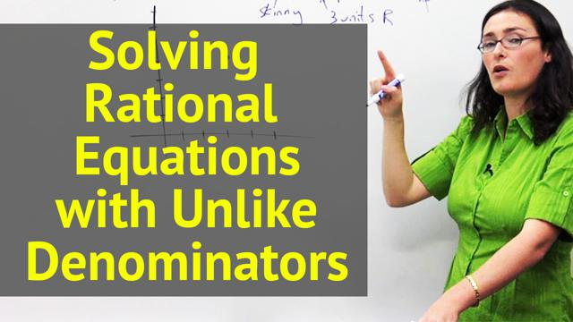 Solving Rational Equations with Unlike Denominators - Concept