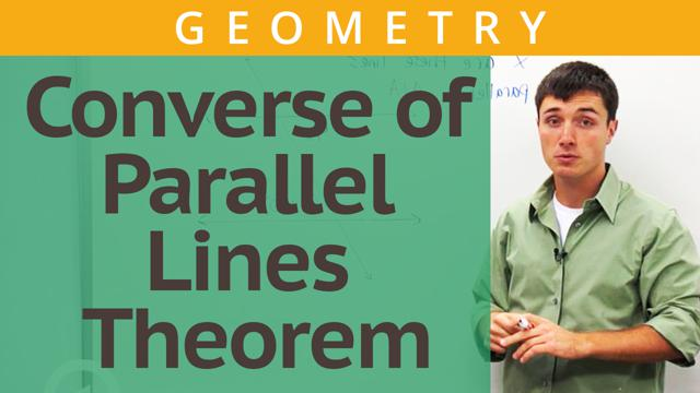 Converse of Parallel Lines Theorem - Concept