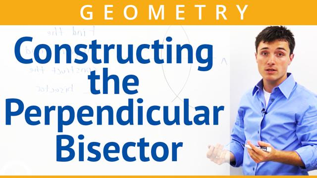 Constructing the Perpendicular Bisector - Concept