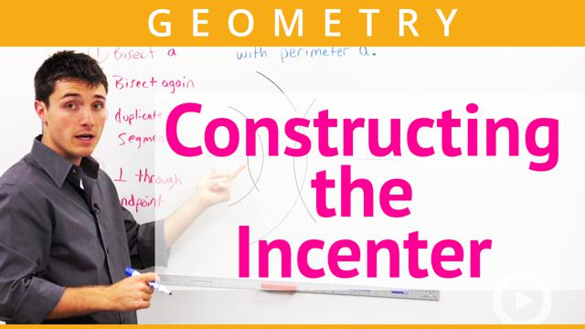 Constructing the Incenter - Concept