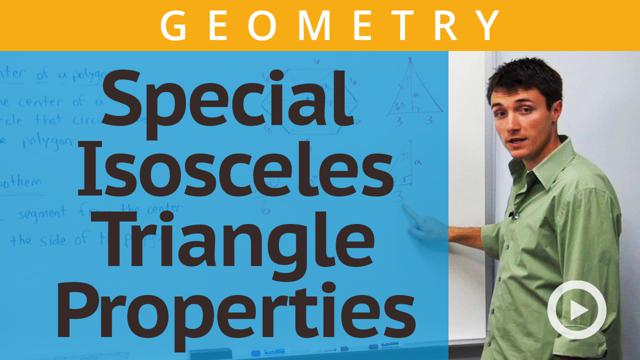 Special Isosceles Triangle Properties - Concept