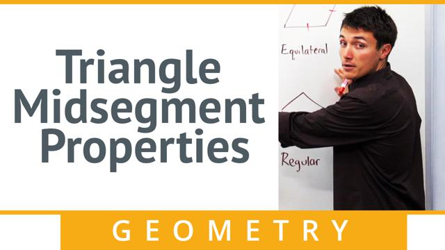 Triangle Midsegment Properties - Concept