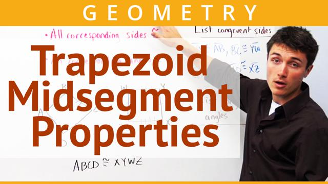 Trapezoid Midsegment Properties - Concept