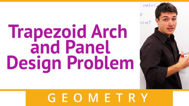 Trapezoid Arch and Panel Design Problem - Concept