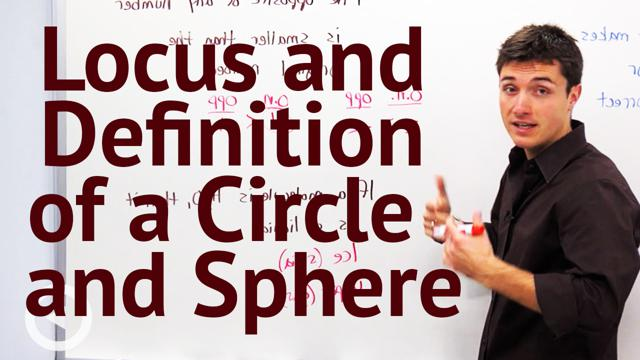Locus and Definition of a Circle and Sphere - Concept