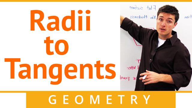 Radii to Tangents - Concept
