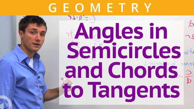 Angles in Semicircles and Chords to Tangents - Concept