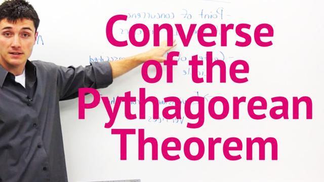 Converse of the Pythagorean Theorem - Concept