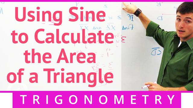 Using Sine to Calculate the Area of a Triangle - Concept