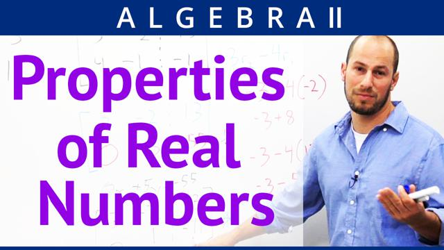 Properties of Real Numbers - Concept