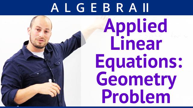 Applied Linear Equations: Geometry Problem - Concept