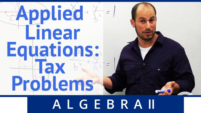 Applied Linear Equations: Tax Problem - Concept
