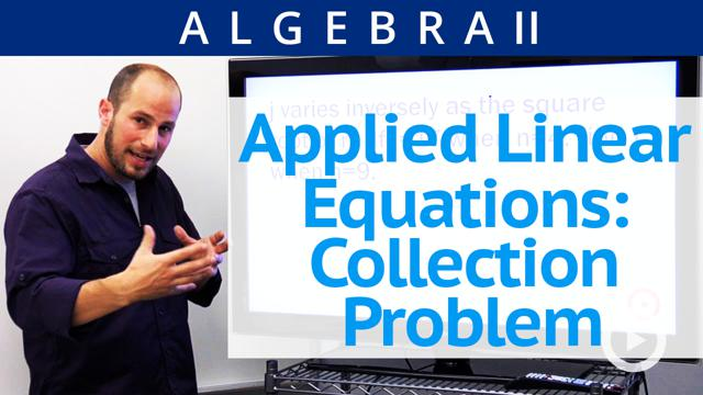 Applied Linear Equations: Collection Problem - Concept