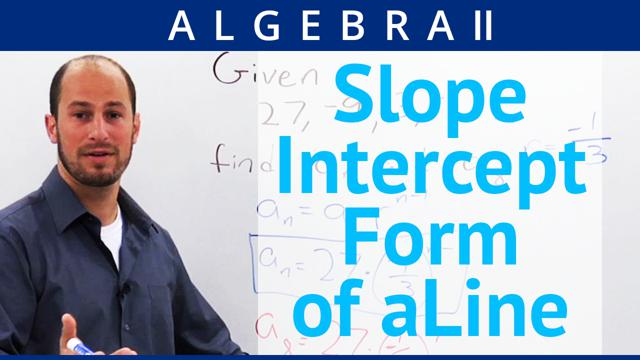 Slope-Intercept Form of a Line - Concept