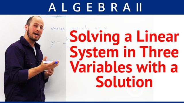 Solving a Linear System in Three Variables with a Solution - Concept