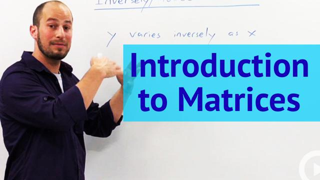 Introduction to Matrices - Concept