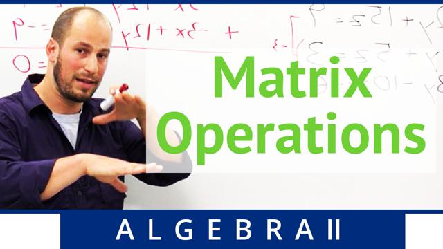Matrix Operations - Concept
