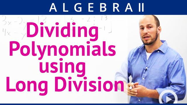 Dividing Polynomials using Long Division - Concept