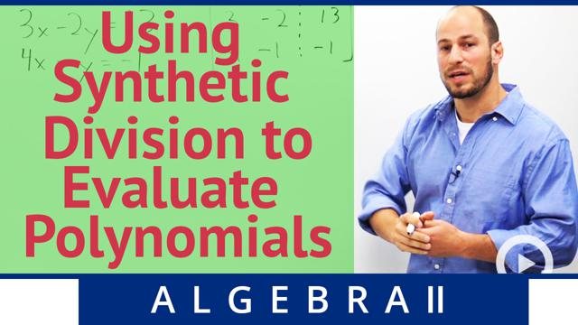 Using Synthetic Division to Evaluate Polynomials - Concept