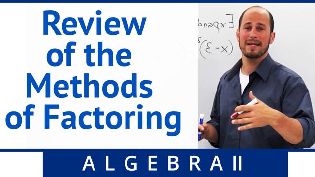 Review of the Methods of Factoring - Concept