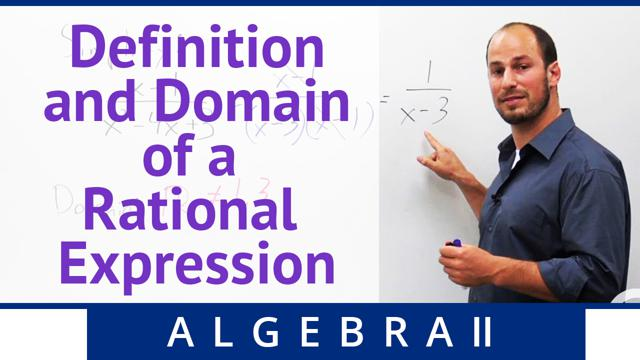 Definition and Domain of a Rational Expression - Concept