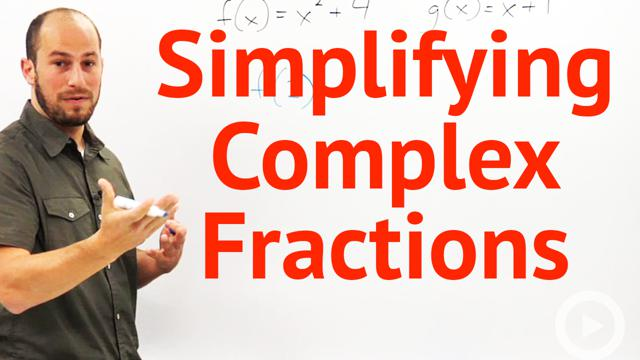 Simplifying Complex Fractions - Concept