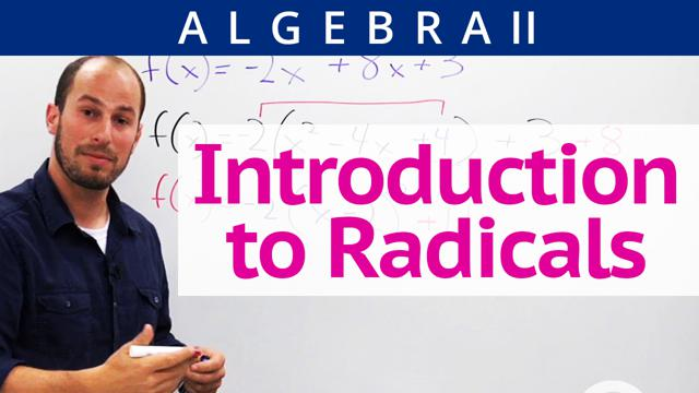 Introduction to Radicals - Concept