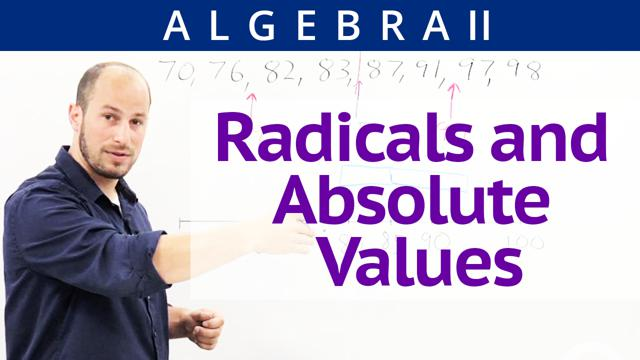 Radicals and Absolute Values - Concept