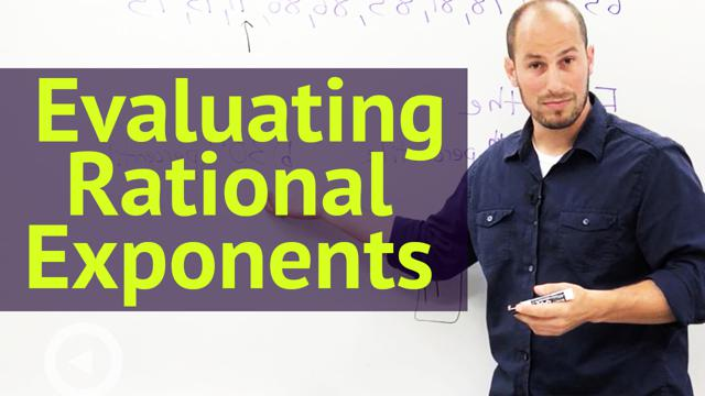 Evaluating Rational Exponents - Concept