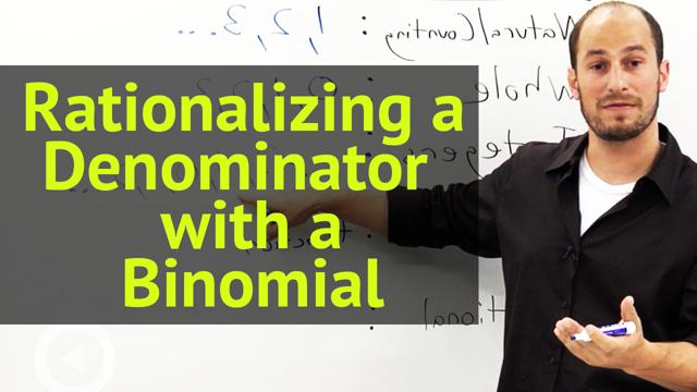 Rationalizing a Denominator with a Binomial - Concept