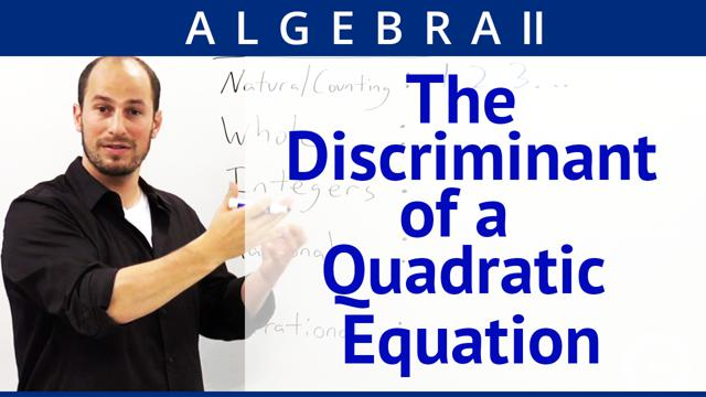 The Discriminant of a Quadratic Equation - Concept