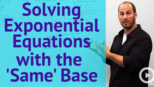 Solving Exponential Equations with the 'Same' Base - Concept