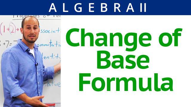 Change of Base Formula - Concept