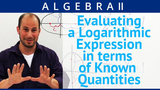 Evaluating a Logarithmic Expression in terms of Known Quantities - Concept