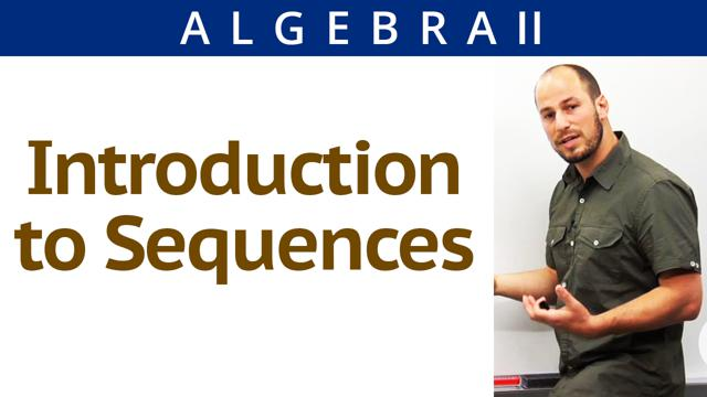 Introduction to Sequences - Concept