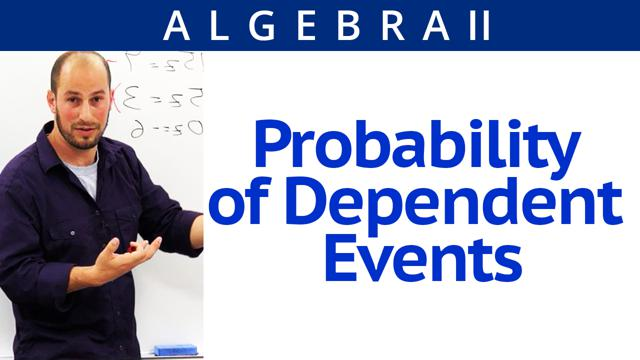 Probability of Dependent Events - Concept